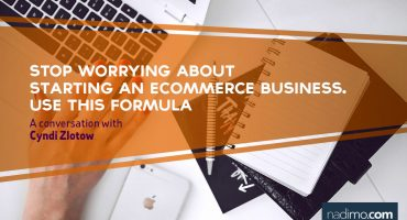 Stop worrying about starting an eCommerce business Use this Formula