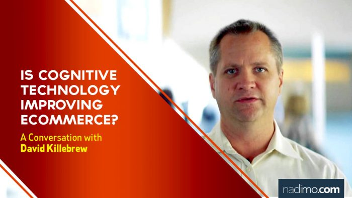 Is cognitive technology improving eCommerce?