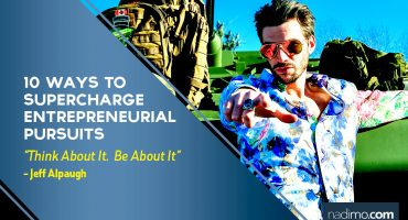 10 ways to SUPERCHARGE Entrepreneurial Pursuits