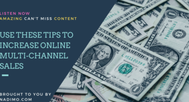 Use these Tips to increase online multi-channel sales