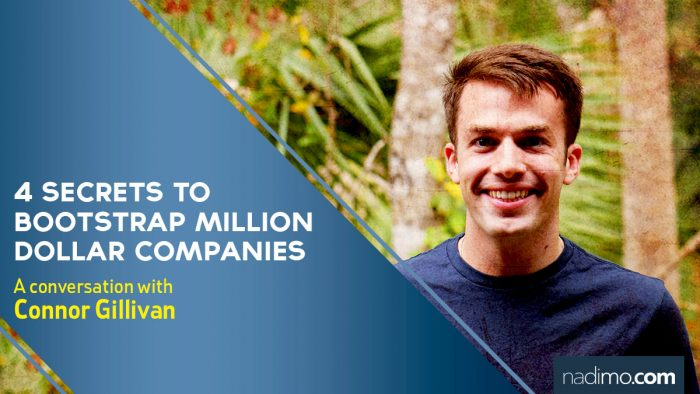 4 Secrets to Bootstrap Million Dollar Companies