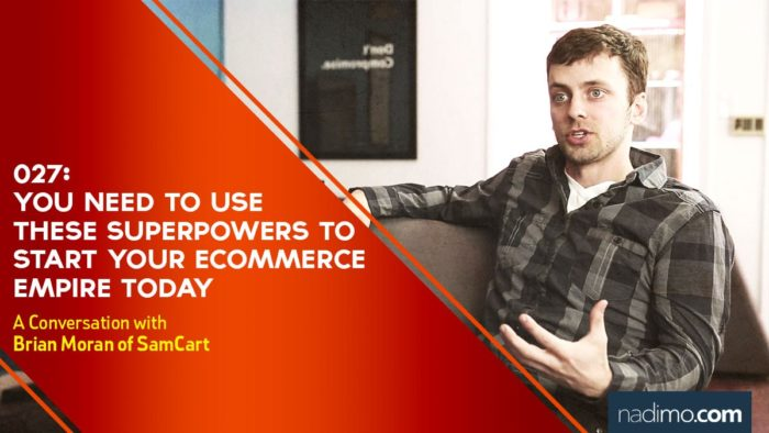 You NEED To Use These Superpowers To Start Your eCommerce Empire Today
