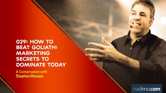 How to Beat Goliath: Marketing Secrets to Dominate TODAY