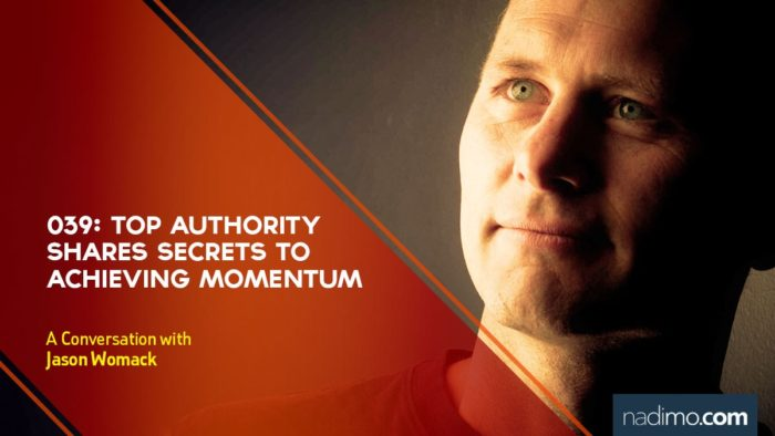Top Authority Shares Secrets To Achieving Momentum