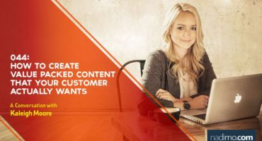 How To Create Value Packed Content That Your Customer Actually Wants