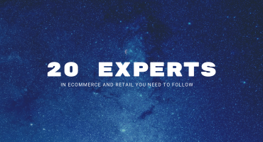 20 Experts in eCommerce and Retail You Need to Follow
