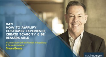 How to Amplify Customer Experience, Create Scarcity and Be Remarkable