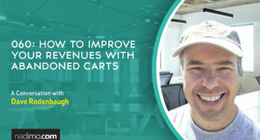 How To Improve Your Revenues with Abandoned Carts