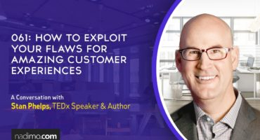 How To Exploit Your Flaws For Amazing Customer Experiences