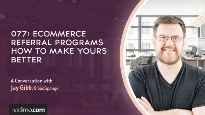 eCommerce Referral Programs How To Make Yours Better