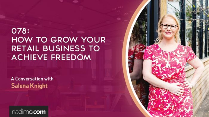 How To Grow Your Retail Business To Achieve Freedom