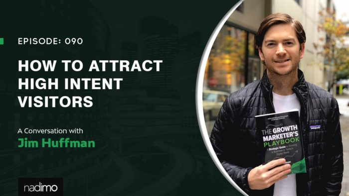 How To Attract High Intent Visitors