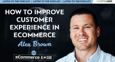 How to Improve Customer Experience in eCommerce
