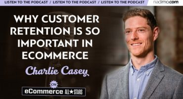 Why Customer Retention is so Important in eCommerce
