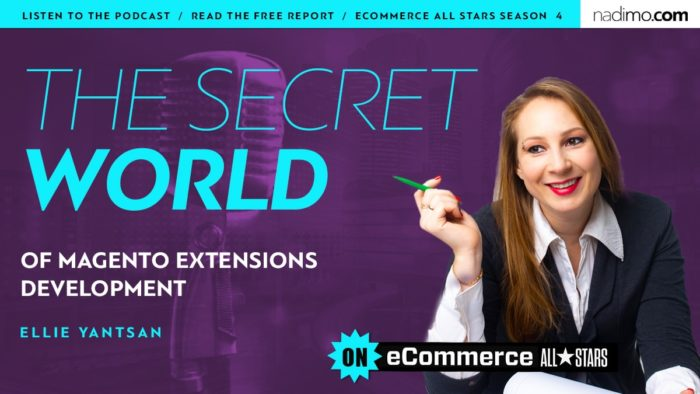 The Secret World of Magento Extensions Development