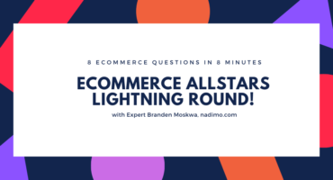8 eCommerce questions answered – Lightning Round 1