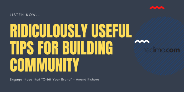 Ridiculously Useful Tips For Building Community