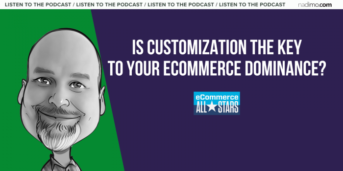 Customization in eCommerce is a Key to Success