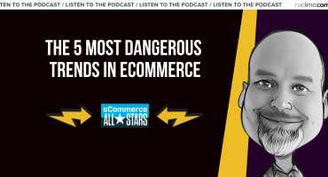 The 5 most dangerous trends in ecommerce