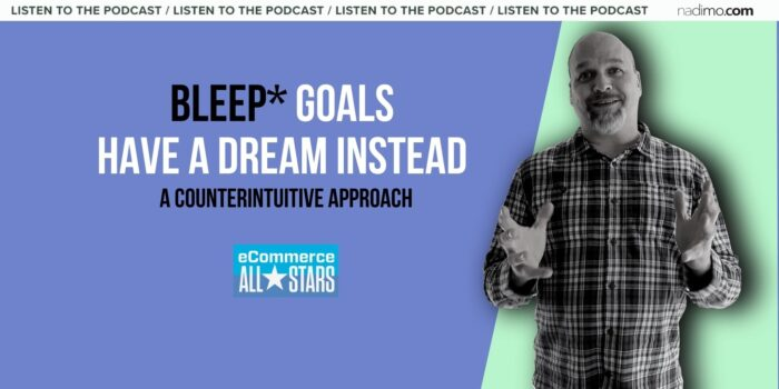 The counterintuitive approach to setting goals in ecommerce
