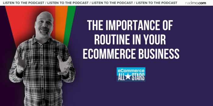 The importance of routine in your ecommerce business